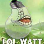 lol-watt